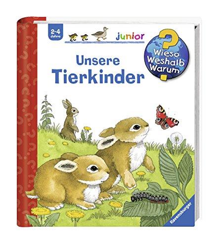 Unsere Tierkinder (Wieso? Weshalb? Warum? junior, Band 15)