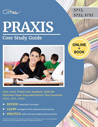 Praxis Core Study Guide 2019-2020: Praxis Core Academic Skills for Educators Exam Prep and Practice