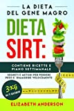 Photo Gallery la dieta sirt: la dieta del gene magro, segreti e metodi per perdere peso e dimagrire velocemente. contiene ricette e piano settimanale. 3 kg in 7 giorni!