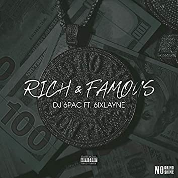 Rich & Famous (feat. 6ixlayne)
