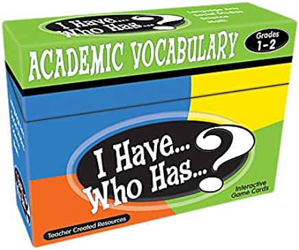 Teacher Created Resources I Have.Who Has.? Academic Vocabulary Grades 1-2 (7840)