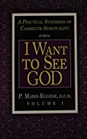 I Am a Daughter of the Church and I Want to See God: A Practical Synthesis of Carmelite Spirituality Complete Set