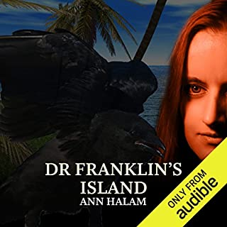 Dr Franklin's Island                   By:                                                                                                                                 Anne Halam                               Narrated by:                                                                                                                                 Emilia Fox                      Length: 6 hrs and 40 mins     26 ratings     Overall 4.2