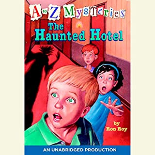 A to Z Mysteries: The Haunted Hotel audiobook cover art
