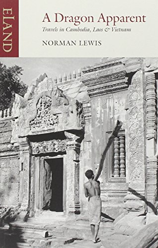 A Dragon Apparent: Travels in Cambodia, Laos, and Vietnam [Lingua Inglese]