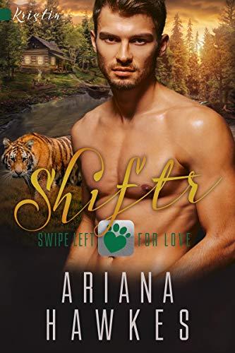 Shiftr: Swipe Left for Love (Kristin): BBW Tiger Shifter Romance (Hope Valley BBW Dating App Romance Book 2) (English Edition)