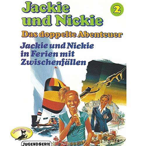 Original Version, Folge 2: Jackie und Nickie in Ferien mt Zwischenfällen, Teil 21