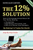 THE 12% SOLUTION: Earn A 12% Average Annual Return On Your Money, Beating The S&P 500, Mad Money's Jim...