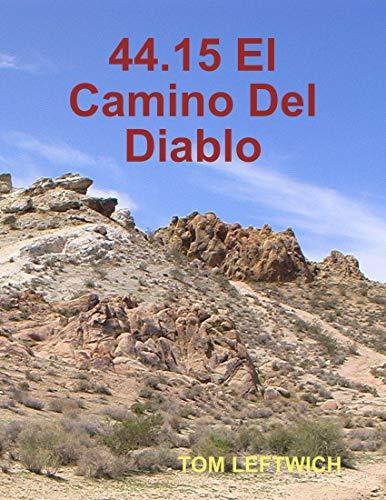 44.15 El Camino Del Diablo (English Edition)
