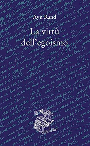 La virtù dell'egoismo