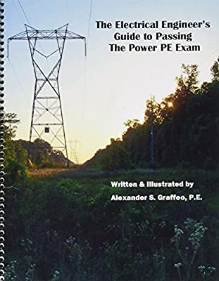 Electrical Engineer's Guide to Passing the Power PE Exam - Spiral Bound Version (Spiral-bound)