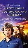L'ultimo giorno di Roma (La trilogia di Nerone Vol. 1) (Italian Edition)