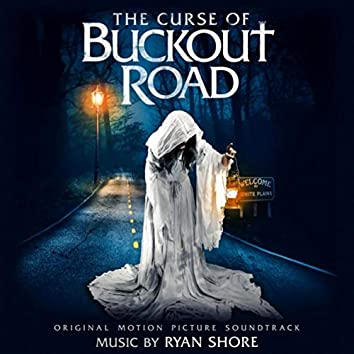 The Curse of Buckout Road (Original Motion Picture Soundtrack)