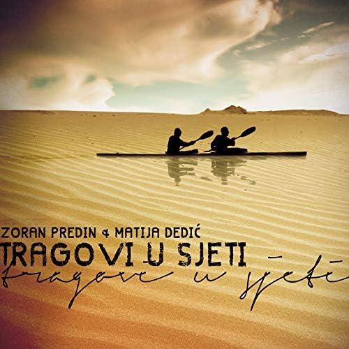 Zoran Predin, Matija Dedić