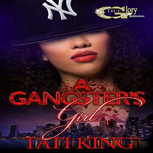 A Gangster's Girl                   By:                                                                                                                                 Tati King                               Narrated by:                                                                                                                                 Cee Scott                      Length: 4 hrs and 26 mins     18 ratings     Overall 4.2