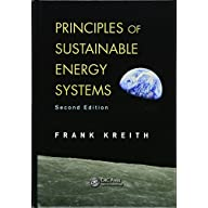 Principles of Sustainable Energy Systems (Mechanical and Aerospace Engineering Series)