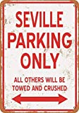 mefoll 12x16 Metal Sign - Seville Parking Only - Retro Wall Decor Home Decor Funny Novelty Tin Sign Bar Decor
