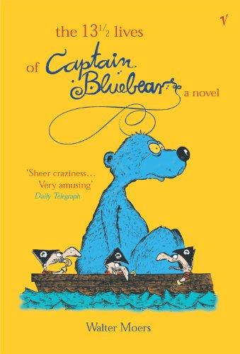 The 13.5 Lives Of Captain Bluebear (Zamonia 1)