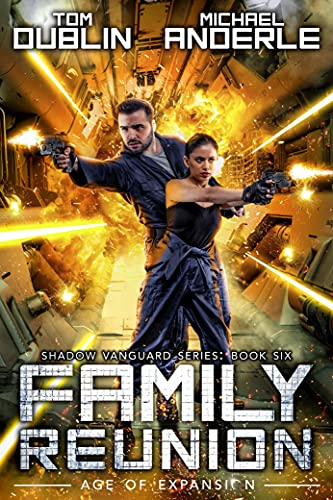 Family Reunion: Age Of Expansion - A Kurtherian Gambit Series (Shadow Vanguard Book 6) (English Edition)