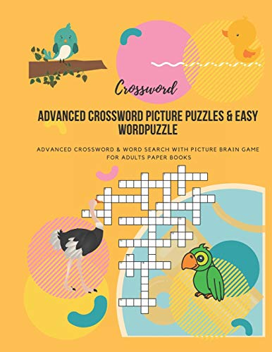Advanced Crossword Picture Puzzles & Easy Wordpuzzle: Advanced Crossword & Word Search with Picture Brain Game For Adults Paper Books: 1