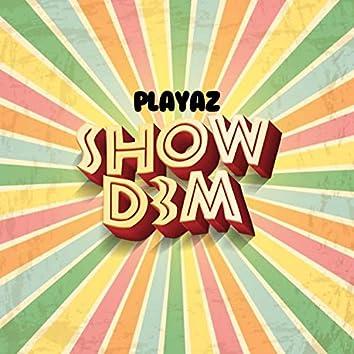 Show Dem (Y3s)