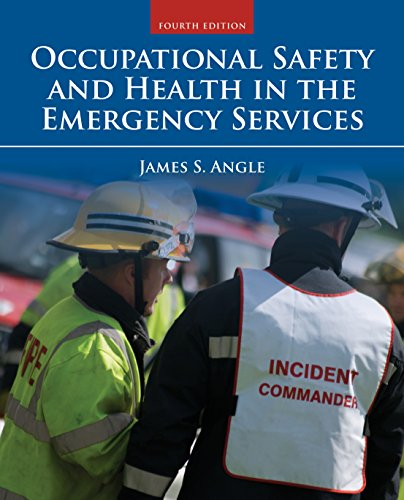 Occupational Safety and Health in the Emergency Services (English Edition)