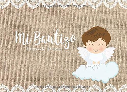 Mi Bautizo Libro de Firmas: Recuerdos y Consejos a los Padres Portada Rústica y Encaje con Angelito