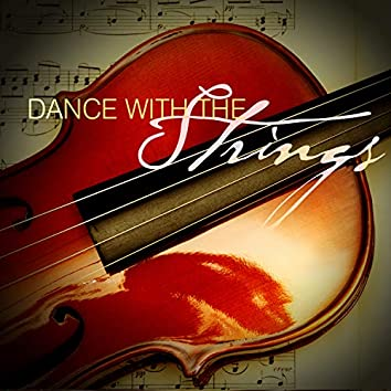Dance with the Strings