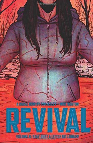 Revival Volume 8: Stay Just a Little Bit Longer