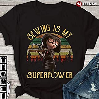 Edna Mode Sewing Is My Superpower Vintage.