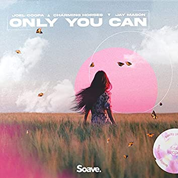 Only You Can