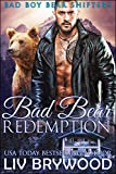 Bad Bear Redemption (Bad Boy Bear Shifters Book 3)