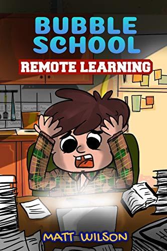 Remote Learning (Bubble School)
