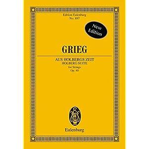 Aus Holbergs Zeit: Suite. op. 40. Streicher. Studienpartitur. (Eulenburg Studienpartituren, Band 597)