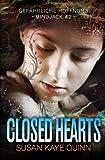 Closed Hearts – Gefährliche Hoffnung von Susan Kaye Quinn