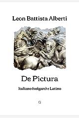 De Pictura: Italiano (volgare) e Latino (Italian Edition) Kindle Edition
