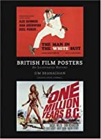 British Film Posters: An Illustrated History by Sim Branaghan Stephen Chibnall(2007-01-31)