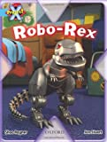 Project X: Toys and Games: Robo-Rex