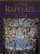 After Raphael: Painting in Central Italy in the Sixteenth Century