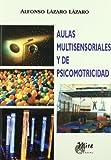 Aulas multisensoriales y de psicomotricidad (Psicopedagogía)