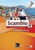 Scambio B / Scambio Prüfungstraining 2: Unterrichtswerk für Italienisch in drei Bänden (Scambio A: Unterrichtswerk für Italienisch in zwei Bänden)