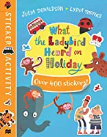 What the Ladybird Heard on Holiday Sticker Book (Sticker Activity)