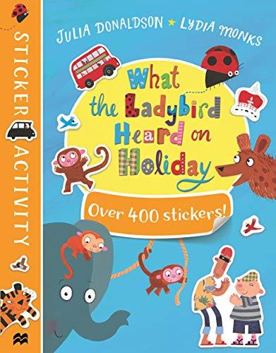 What the Ladybird Heard on Holiday Sticker Book (Sticker Activity)