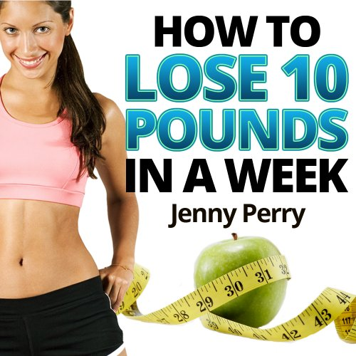 Rapid Weight Loss System: How to Lose 10 Pounds in a Week...A Simple Weight Loss Plan That Works (English Edition)