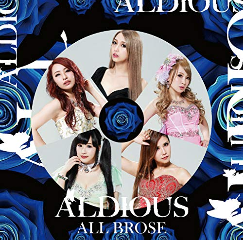 ALL BROSE Aldious