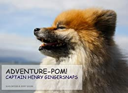 Adventure-Pom! (Captain Henry Gingersnaps Book 1)