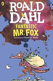 Fantastic Mr. Fox by [Roald Dahl, Quentin Blake]