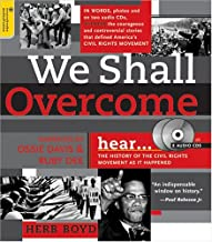 We Shall Overcome: The History of the Civil Rights Movement as It Happened