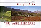 On Foot in the Lake District: Southern and Eastern Fells v.2: Southern and Eastern Fells Vol 2 [Idioma Inglés]