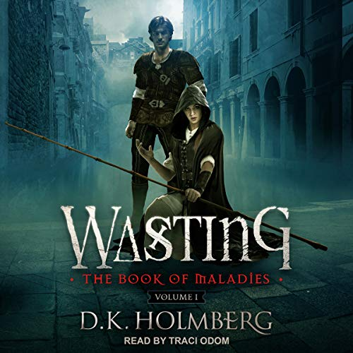 Wasting     Book of Maladies Series, Book 1              De :                                                                                                                                 D.K. Holmberg                               Lu par :                                                                                                                                 Traci Odom                      Durée : 8 h et 1 min     Pas de notations     Global 0,0